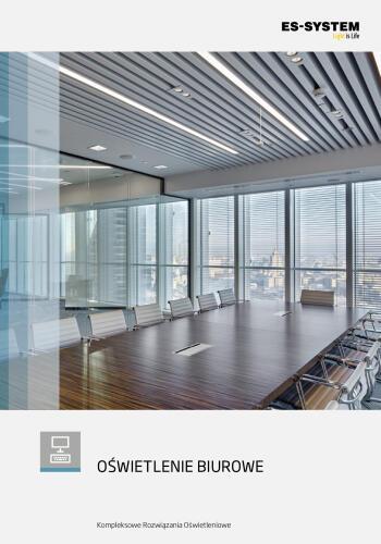 Oświetlenie obiektów biurowych